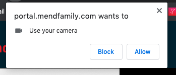 Popup asking to allow portal.mendfamily.com to access your camera