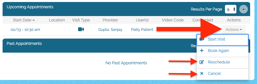 Appointment for Patty Patient under Upcoming Appointments, red arrows pointing to Actions button, Reschedule and Cancel options in drop down menu